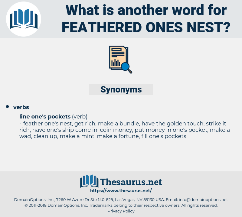feathered ones nest, synonym feathered ones nest, another word for feathered ones nest, words like feathered ones nest, thesaurus feathered ones nest