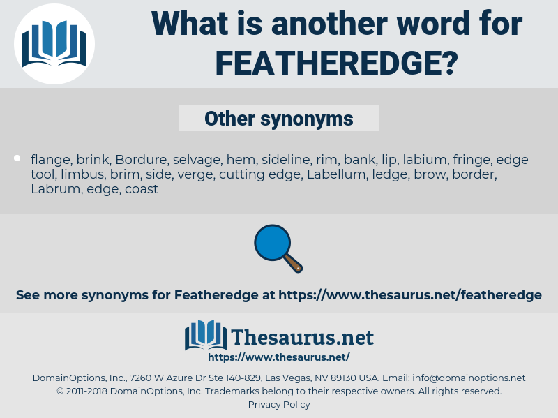 featheredge, synonym featheredge, another word for featheredge, words like featheredge, thesaurus featheredge