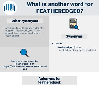 featheredged, synonym featheredged, another word for featheredged, words like featheredged, thesaurus featheredged
