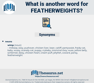 featherweights, synonym featherweights, another word for featherweights, words like featherweights, thesaurus featherweights