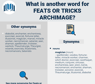 feats or tricks archimage, synonym feats or tricks archimage, another word for feats or tricks archimage, words like feats or tricks archimage, thesaurus feats or tricks archimage