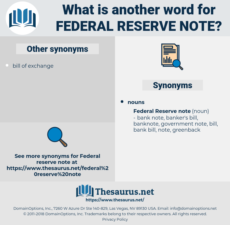 federal reserve note, synonym federal reserve note, another word for federal reserve note, words like federal reserve note, thesaurus federal reserve note