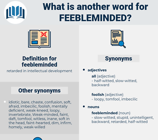 feebleminded, synonym feebleminded, another word for feebleminded, words like feebleminded, thesaurus feebleminded