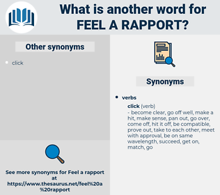 feel a rapport, synonym feel a rapport, another word for feel a rapport, words like feel a rapport, thesaurus feel a rapport