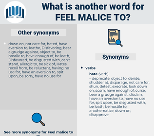 feel malice to, synonym feel malice to, another word for feel malice to, words like feel malice to, thesaurus feel malice to