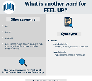 feel up, synonym feel up, another word for feel up, words like feel up, thesaurus feel up
