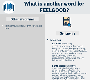 feelgood, synonym feelgood, another word for feelgood, words like feelgood, thesaurus feelgood