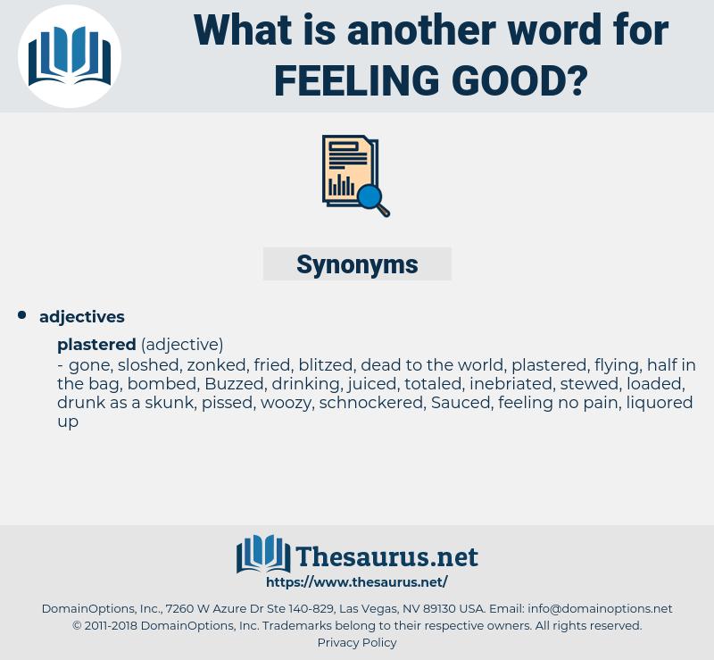 feeling good, synonym feeling good, another word for feeling good, words like feeling good, thesaurus feeling good