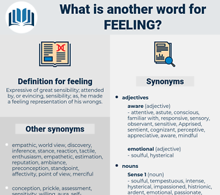 feeling, synonym feeling, another word for feeling, words like feeling, thesaurus feeling
