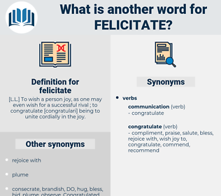 felicitate, synonym felicitate, another word for felicitate, words like felicitate, thesaurus felicitate