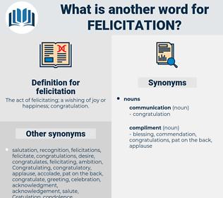 felicitation, synonym felicitation, another word for felicitation, words like felicitation, thesaurus felicitation