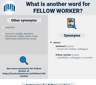fellow worker, synonym fellow worker, another word for fellow worker, words like fellow worker, thesaurus fellow worker