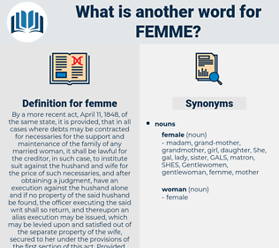 femme, synonym femme, another word for femme, words like femme, thesaurus femme