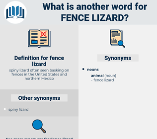fence lizard, synonym fence lizard, another word for fence lizard, words like fence lizard, thesaurus fence lizard