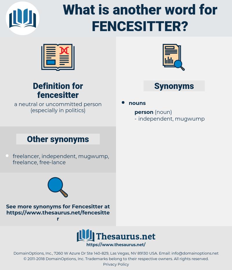 fencesitter, synonym fencesitter, another word for fencesitter, words like fencesitter, thesaurus fencesitter