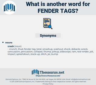fender tags, synonym fender tags, another word for fender tags, words like fender tags, thesaurus fender tags