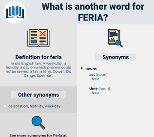 feria, synonym feria, another word for feria, words like feria, thesaurus feria