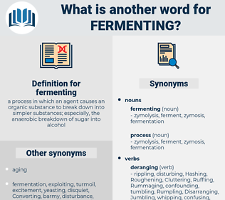 fermenting, synonym fermenting, another word for fermenting, words like fermenting, thesaurus fermenting