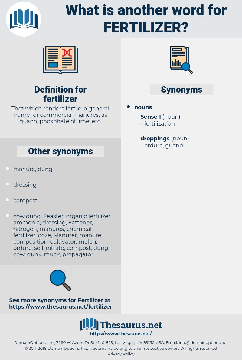 fertilizer, synonym fertilizer, another word for fertilizer, words like fertilizer, thesaurus fertilizer