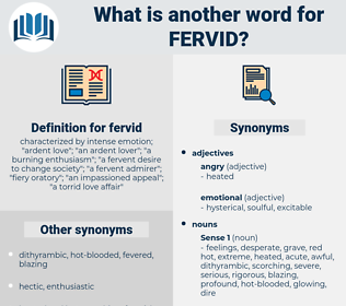 fervid, synonym fervid, another word for fervid, words like fervid, thesaurus fervid