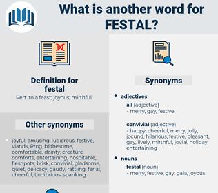 festal, synonym festal, another word for festal, words like festal, thesaurus festal