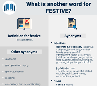 festive, synonym festive, another word for festive, words like festive, thesaurus festive