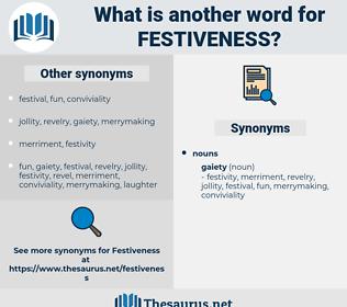 festiveness, synonym festiveness, another word for festiveness, words like festiveness, thesaurus festiveness