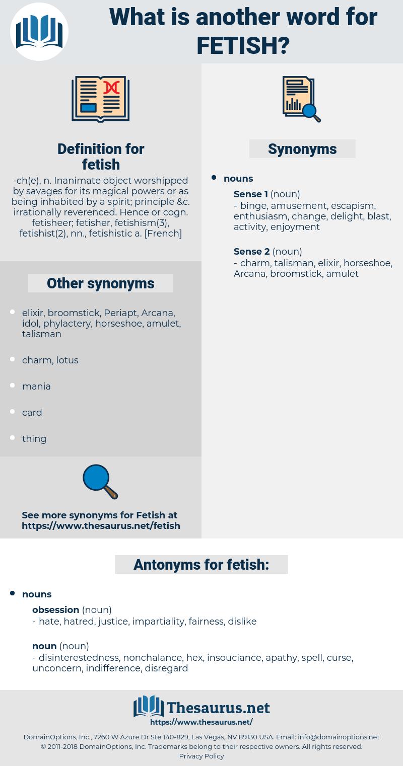 fetish, synonym fetish, another word for fetish, words like fetish, thesaurus fetish