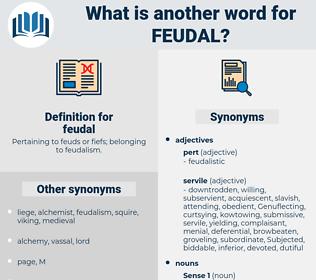 feudal, synonym feudal, another word for feudal, words like feudal, thesaurus feudal