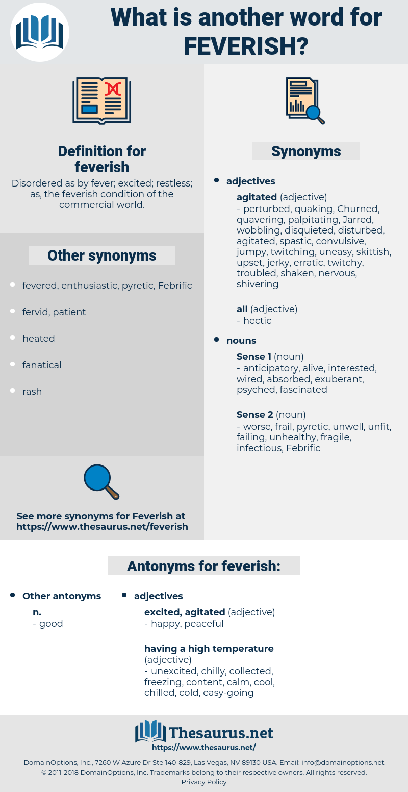 feverish, synonym feverish, another word for feverish, words like feverish, thesaurus feverish