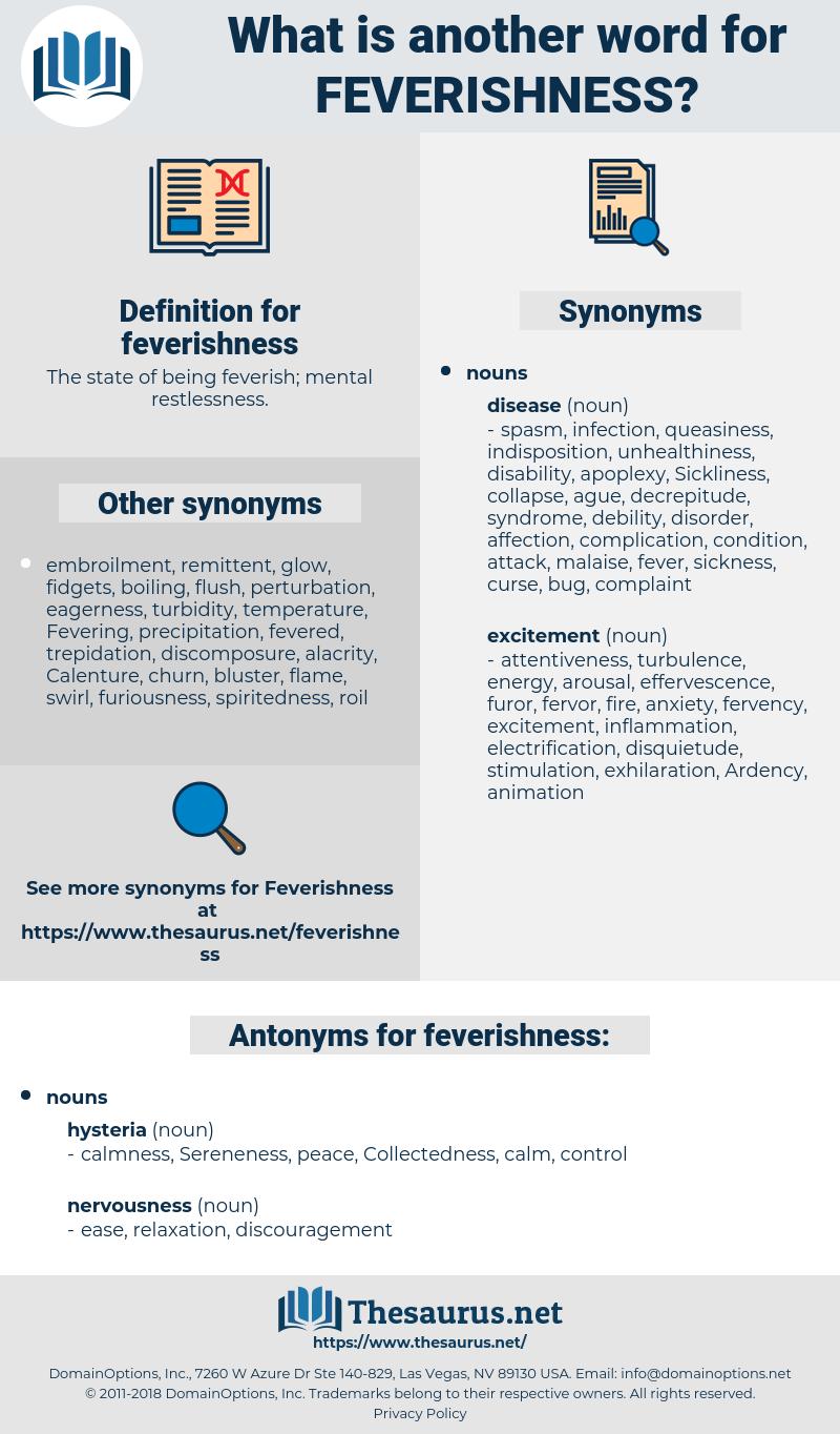 feverishness, synonym feverishness, another word for feverishness, words like feverishness, thesaurus feverishness