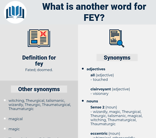 fey, synonym fey, another word for fey, words like fey, thesaurus fey
