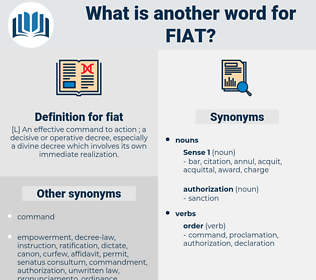 fiat, synonym fiat, another word for fiat, words like fiat, thesaurus fiat
