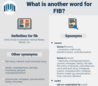 fib, synonym fib, another word for fib, words like fib, thesaurus fib
