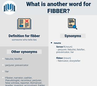 fibber, synonym fibber, another word for fibber, words like fibber, thesaurus fibber