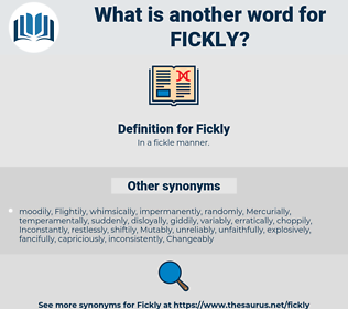 Fickly, synonym Fickly, another word for Fickly, words like Fickly, thesaurus Fickly