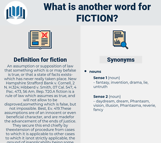 fiction, synonym fiction, another word for fiction, words like fiction, thesaurus fiction