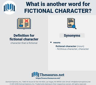 fictional character, synonym fictional character, another word for fictional character, words like fictional character, thesaurus fictional character