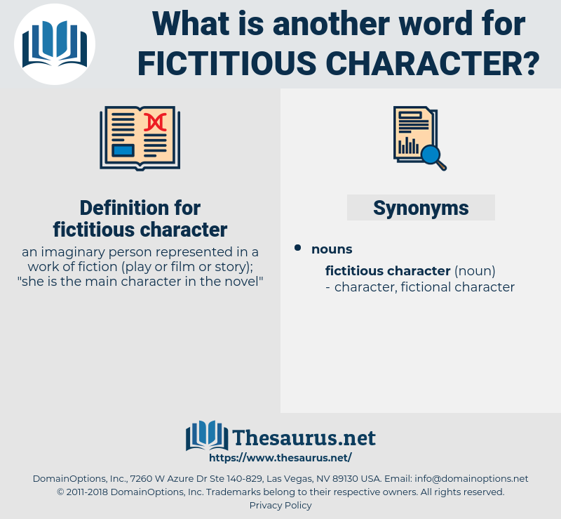 fictitious character, synonym fictitious character, another word for fictitious character, words like fictitious character, thesaurus fictitious character