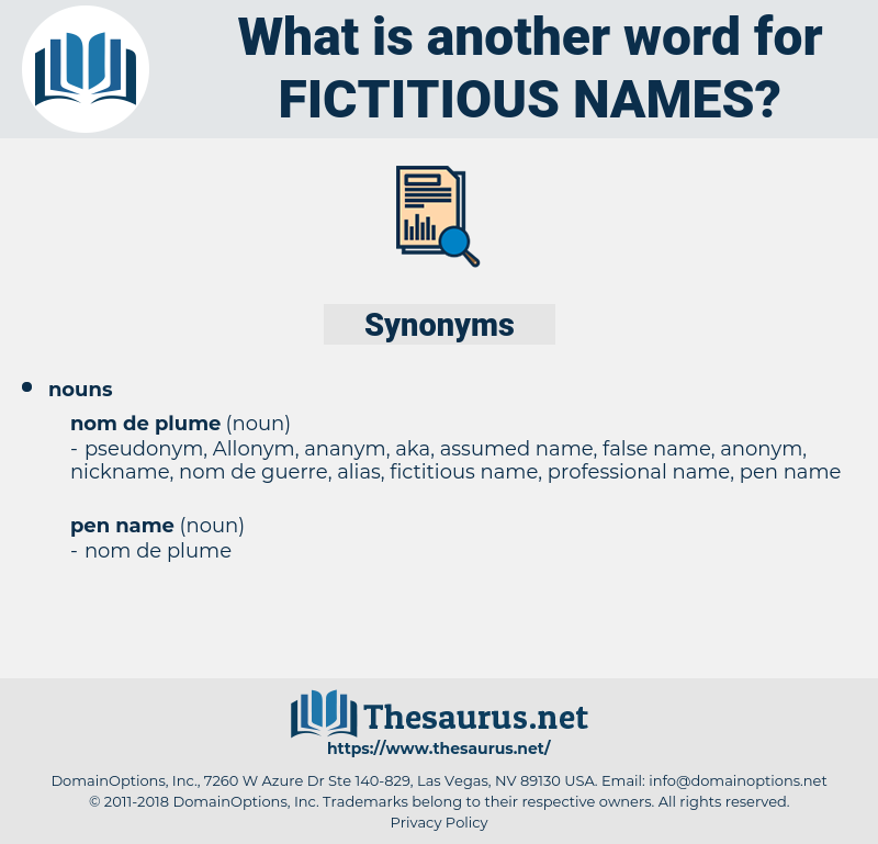 fictitious names, synonym fictitious names, another word for fictitious names, words like fictitious names, thesaurus fictitious names