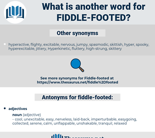 fiddle-footed, synonym fiddle-footed, another word for fiddle-footed, words like fiddle-footed, thesaurus fiddle-footed
