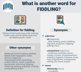fiddling, synonym fiddling, another word for fiddling, words like fiddling, thesaurus fiddling