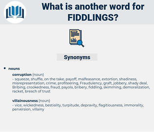 fiddlings, synonym fiddlings, another word for fiddlings, words like fiddlings, thesaurus fiddlings