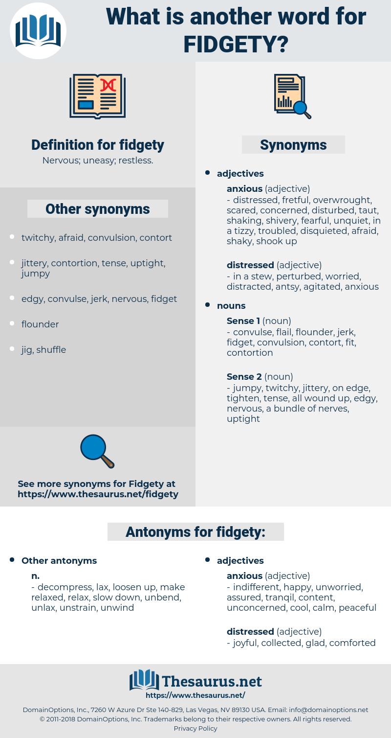 fidgety, synonym fidgety, another word for fidgety, words like fidgety, thesaurus fidgety