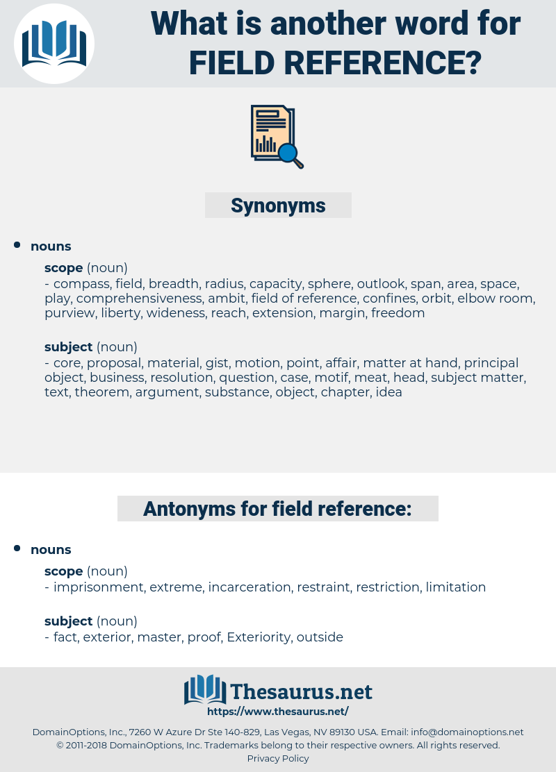 field reference, synonym field reference, another word for field reference, words like field reference, thesaurus field reference