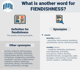 fiendishness, synonym fiendishness, another word for fiendishness, words like fiendishness, thesaurus fiendishness