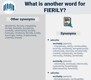 fierily, synonym fierily, another word for fierily, words like fierily, thesaurus fierily