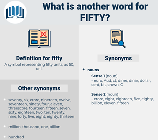 fifty, synonym fifty, another word for fifty, words like fifty, thesaurus fifty