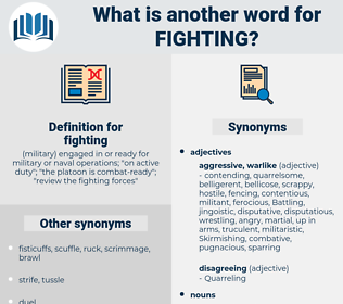 fighting, synonym fighting, another word for fighting, words like fighting, thesaurus fighting