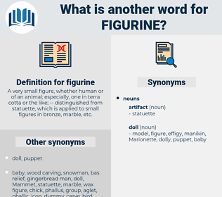 figurine, synonym figurine, another word for figurine, words like figurine, thesaurus figurine